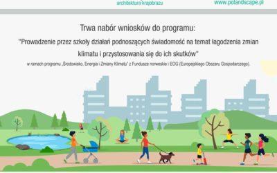 """TRWA NABÓR WNIOSKÓW DO PROGRAMU: """"Prowadzenie przez szkoły działań podnoszących świadomość na temat łagodzenia zmian klimatu i przystosowania się do ich skutków"""""""